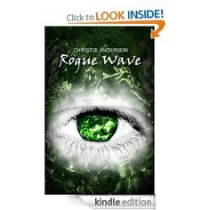 Rogue Wave (The Water Keepers, Book 2): Christie Anderson: Amazon.com: Kindle Store