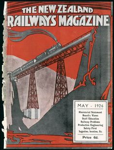This striking image of a train crossing the Makohine Viaduct on the North Island main trunk was designed by leading Railways Studio artist Stanley Davis. History Online, New Zealand, Trains, Tub, Magazine, News, Cover, Wall, Bathtubs