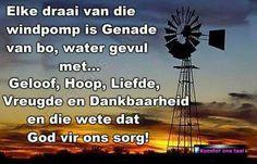 Windpomp draai Goeie More, Safe Harbor, Prayer Board, Afrikaans, God Is Good, True Words, Cute Quotes, Psalms, Good Morning