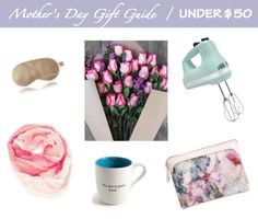 Mother's Day Gift Guide | Desiree Hartsock