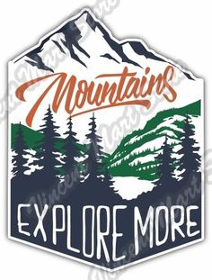 Mountain-Adventure-Explore-More-Outdoor-Car-Bumper-Vinyl-Sticker-Decal-4-X5