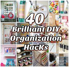40 DIY Organization Ideas #diyorganizingideas