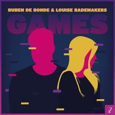 Ruben de Ronde & Louise Rademakers - Games - TO-EDM.BLOGSPOT.COM Trance, Album Covers, Games, Movie Posters, Edm, Room Inspiration, Graphics, Plays, Charts