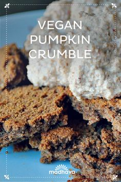 Vegan Pumpkin Crumble Recipe with Dairy Free Ice cream | Madhava