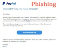 Scam message, which is currently being distributed via email, falsely claims that PayPal couldn't verify your recent transactions. #PayPal #phishing