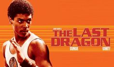 berry gordy the last dragon Classic 80s Movies, 90s Movies, Great Movies, I Movie, Awesome Movies, Best Of 80s, Bruce Lee Movies, Berry Gordy, Dragon Movies