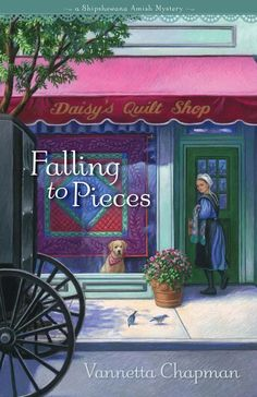 Falling to Pieces (A Shipshewana Amish Mystery, Book 1) by Vannetta Chapman