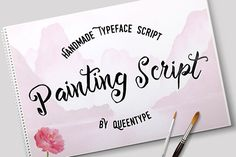 Painting Script + Bonus by QueenType on @creativemarket