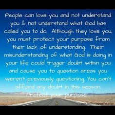 I truly believe this is a word from God! You MUST PROTECT YOUR PURPOSE. There are people who love you but they don't understand what God is doing in your life. You can't allow yourself to be distracted by their doubt!  #PurposefulWednesdays  #Intentionalliving  #LiveLife  #robinmayonline