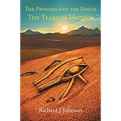 #BookReview of #ThePrincessandtheRogue from #ReadersFavorite - https://readersfavorite.com/book-review/the-princess-and-the-rogue  Reviewed by Michelle Stanley for Readers' Favorite  The Princess and the Rogue: The Tears of Hathor is an exciting fantasy for preteens by Richard J. Johnson. Princess Li wishes she could find the legendary Tears of Hathor to remove the curse from her father, the Emperor, and their kingdom of China. The Emperor arranges a marriage for the princess, but she runs…