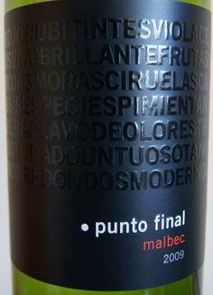 everyone must try this, punto final!! best malbec I've ever had and it's cheap!