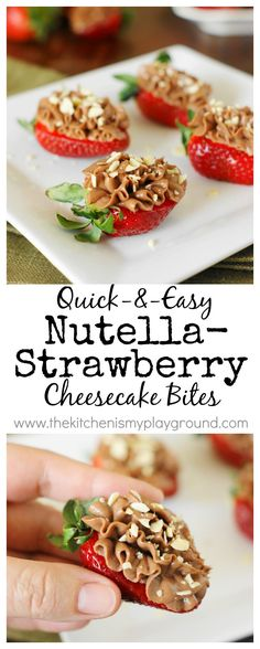 These Nutella strawberry cheesecake bites make the perfect snack, dessert, or even breakfast. Cut strawberries in half leaving the green stem on. Mix cream cheese and Nutella and pipe onto each strawberry half. Top with crushed hazelnuts and enjoy!