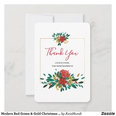 Modern Red Green & Gold Christmas Bouquet Thank You Card Green And Gold, Red Green, Custom Thank You Cards, Floral Illustrations, Gold Christmas, Green Flowers, Floral Bouquets, Your Cards, Holiday Cards