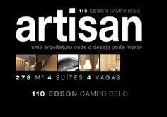 Artisan 110 Edson Campo Belo, Apto com 275 a 500 m², 3 a 4 suítes, 4 a 6 vagas. - alenkar.com.br -