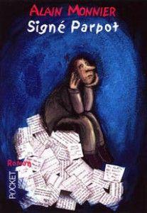 Signé Parpot / Alain Monnier Toulouse, Catalogue, Mona Lisa, Artwork, Archipelago, Humor, Work Of Art, Auguste Rodin Artwork, Artworks