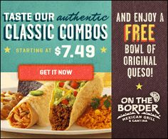 Enjoy a FREE Bowl of Queso at On the Border