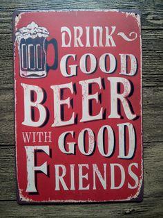 """"""" Beber boa cerveja bons amigos """" Metal placas de lata do Vintage House Cafe restaurante cartaz arte artesanato de Metal pintura frete grátis(China (Mainland))"""