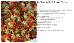 BLT Dip - A Party Favorite! For more great recipes and ideas, visit At Home with Terri at www.facebook.com/AtHomewithTerri