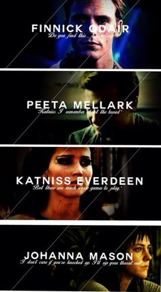 The Hunger Games characters. Omg I love that part when finnick said that I was laughing my head off