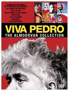 Amazon.com: Viva Pedro: The Almodovar Collection (Talk to Her/ Bad Education/ All about My Mother/ Women on the Verge of a Nervous Breakdown/ Live Flesh/ Flower of My Secret / Matador / Law of Desire): Carmen Maura, Antonio Banderas, Julieta Serrano, Rossy de Palma, Assumpta Serna, Nacho Martínez, Marisa Paredes, Juan Echanove, Rosario Flores, Javier Cámara, Darío Grandinetti, Gael García Bernal, Pedro Almodovar, Dorothy Parker, Jesús Ferrero, Jorge Guerricaechevarría, Ray Loriga: Movies…