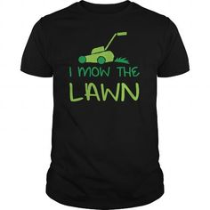I mow the lawn