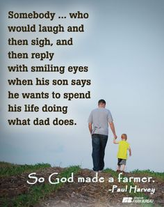 God made a farmer.