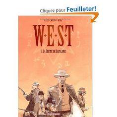W.E.S.T, tome 1 : La Chute de Babylone: Amazon.fr: Christian Rossi, Fabien Nury, Xavier Dorison: Livres