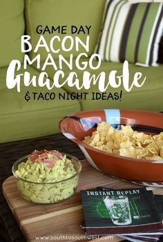 Game Day Bacon Mango Guacamole // from South to Southwest Lifestyle and Travel Blog #GameDayFavorites #OEPGameDay #ad