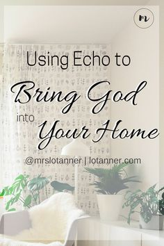 3 Ways Amazon Echo can help you cultivate an atmosphere in your home where your faith and relationship with Jesus can thrive. http://www.lotanner.com/using-bring-god-home @mrslotanner