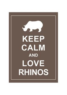 Keep Calm and Love Rhinos : Cappuccino - Personalized custom Wedding Birthday Anniversary Gift Children Decor Kids Decor - BUY 2 Get 1 Free