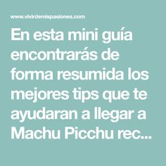 En esta mini guía encontrarás de forma resumida los mejores tips que te ayudaran a llegar a Machu Picchu recorriendo algunos de los mas hermosos lugares de Perú, aventurándote sin peligros y cuidando tu economía. Leer más…
