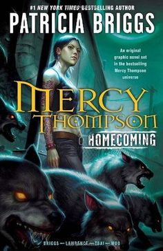 Mercy Thompson:  Homecoming-  I love the Mercy Thompson series...