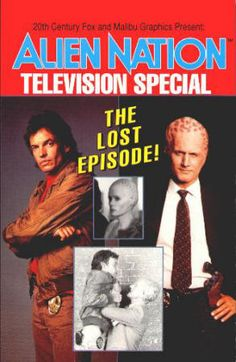 "ALIEN NATION TELEVISION SPECIAL: THE LOST EPISODE by Bill Spangler and Terry Pallot, based on the script ""Soul Train"" by Diane Frolov and Andrew Schneider. Softback, As New (NM using comic book grading), 1992, Malibu Graphics, $10"