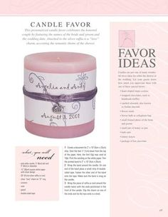 Candle Wedding Favor Idea not on pinterest!