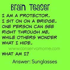 Brain Teaser I am a protector. I sit on on a bridge. One person can see right through me, while others wonder what I hide. Save The Effective Pictures We Offer You About Riddles puzzles A q Brain Teasers Riddles, Brain Teasers For Kids, Brain Teaser Puzzles, Brain Teasers With Answers, Riddle Puzzles, Logic Puzzles, Mind Puzzles, Funny Jokes For Kids, Dad Jokes
