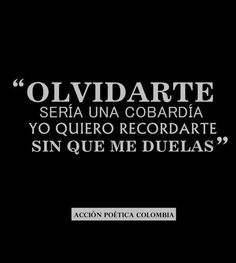 Sin que me duelas... ~Acción Poética Colombia~