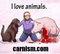 Why do we care about some #animals and eat others? #Carnism is the invisible #belief system that #conditions us to #eat certain animals. #MelanieJoy #connection #maketheconnection
