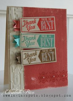Seeing Ink Spots, Elizabeth Price, Stampin Up, stamp, thank you, You're the Best