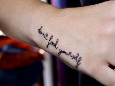 Inspiring Quote Tattoo, but different placement.