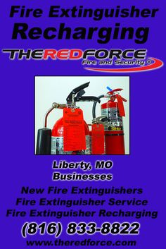 Fire Extinguisher Service Liberty, MO (816) 833-8822 This is The Red Force Fire and Security.  Call us Today for all your Fire Protection needs! Experts are standing by...