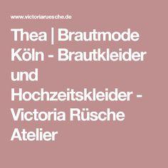Thea   Brautmode Köln - Brautkleider und Hochzeitskleider - Victoria Rüsche Atelier