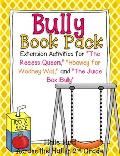 Back to School Bully Book Pack- Recess Queen, Hooway for Wodney Wat, and The Juice Box Bully
