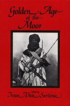 The Golden Age of the Moor de Ivan Van Sertima http://www.amazon.fr/dp/1560005815/ref=cm_sw_r_pi_dp_SKM9wb075Z4KP