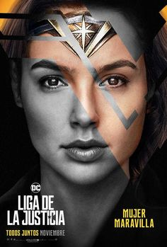 Gal Gadot as Diana Prince/Wonder Woman in the new poster of Justice League Watch Justice League, Justice League 2017, Justice League Wonder Woman, Smallville, Aquaman, Photo Star, Dc World, Image Film, Gal Gadot Wonder Woman