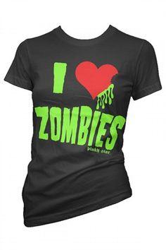 Women's I Love Zombies Tee by Pinky Star