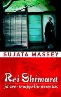 Rei Shimura ja zen-temppelin arvoitus | Kirjasampo.fi - kirjallisuuden kotisivu