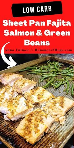 This gluten-free, dairy-free sheet pan fajita salmon and green beans recipe takes all of 10 minutes to prepare, 15 minutes to cook, and no time at all to eat! Tap the pin to get this recipe and more at Ahna Fulmer // hammersNHugs.com. #salmonrecipe #salmonrecipes #sheetpanrecipe #sheetpanrecipes #salmon #easydinner