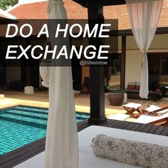 Tips about doing a home exchange and saving big $$$ @tribeintow #homeexchange #kidstravel #travelingwithkids