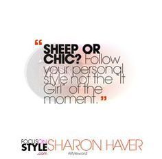 "#styleword - SHEEP OR CHIC? Follow your personal style not the ""It Girl"" of the moment   The daily #StyleWORD  More here: http://www.focusonstyle.com/styleword/  #quotes #stylequotes #truth #fashionquotes #dailyquotes #motivationalquotes #quote #styletips"