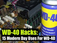 15 Modern Day Uses For WD-40 - SHTF Preparedness